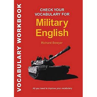 Check Your Vocabulary for Military English by Bloomsbury Publishing