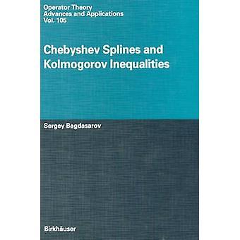 Chebyshev splines ja Kolmogorov eriarvoisuutta Bagdasarov & Sergey