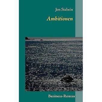 AmbitionenBusinessRoman by Stabein & Jon