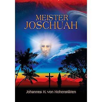 Meister Joschuah di Hohensttten & Johannes H. von von