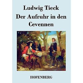 An der Aufruhr i den Cevennen af Ludwig Tieck