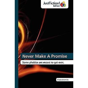 Never Make a Promise by Jaramillo & Nikole