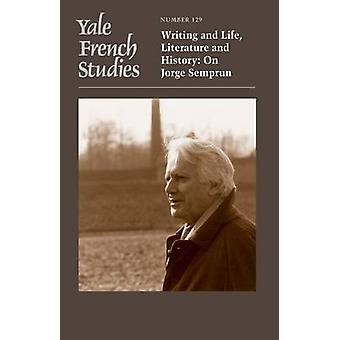 Yale French Studies - Writing and Life - Literature and History - On Jo