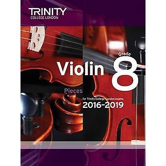 Violin Exam Pieces Grade 8 2016-2019 (Score & Part) by Trinity Colleg