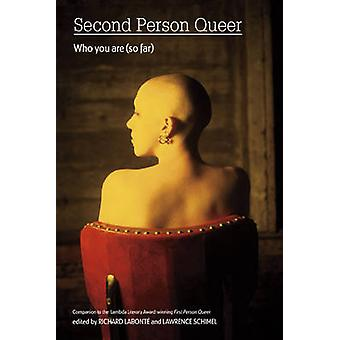Second Person Queer - Who You are (So Far) by Lawrence Schimel - Richa