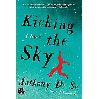 Kicking the Sky by Anthony De Sa - 9781565129276 Book