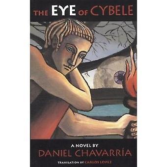 The Eye of Cybele by Daniel Chavarria - 9781888451252 Book