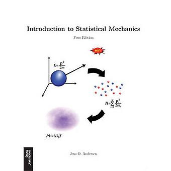 Introduction to Statistical Mechanics by Jens O. Andersen - 978823210