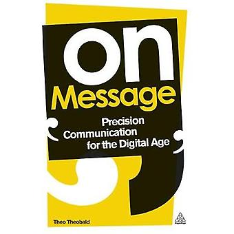 On Message by Theobald & Theo