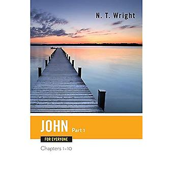 John for Everyone, Part 1 (New Testament Guides for Everyone)