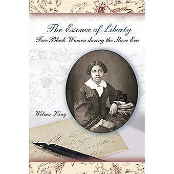 L'essenza della libertà: gratis donne nere durante l'Era di Slave