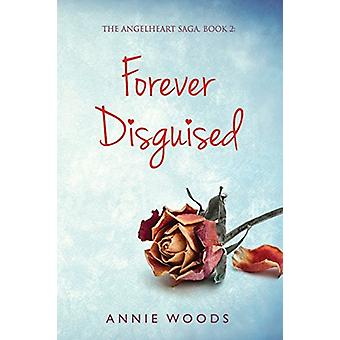 Forever Disguised by Forever Disguised - 9781910903148 Book