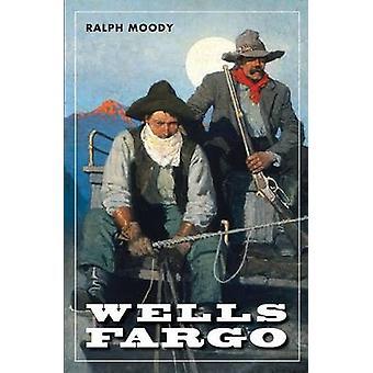Wells Fargo Ralph Moody - Victor Mays - 9780803283039 kirja