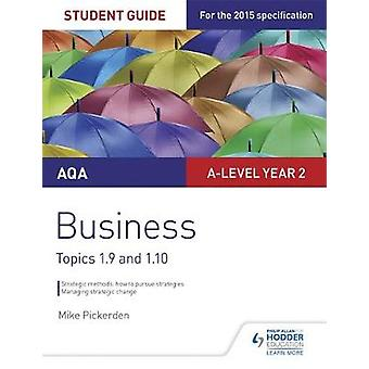 AQA Alevel Business Student Guide 4 Topics 1.91.10 by Mike Pickerden
