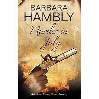 Murder in July Historical mystery set in New Orleans by Hambly & Barbara