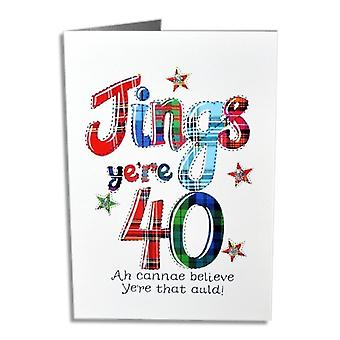 Embroidered Originals Jings Yer 40 Birthday Card