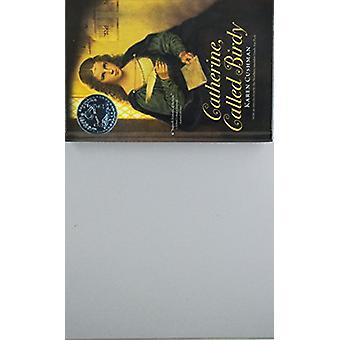 Catherine - Called Birdy by Karen Cushman - 9781613839362 Book