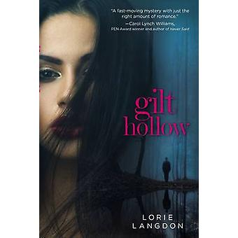 Gilt Hollow by Langdon & Lorie