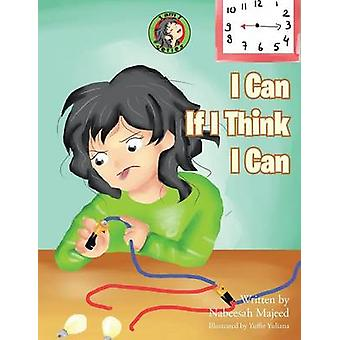 I Can If I Think I Can I Am I Series by Majeed & Nabeesah