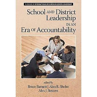 School en districts leiderschap in een tijd van verantwoording door Barnett & Bruce G.