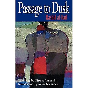 Passage to Dusk (CMES Modern Middle East Literatures in Translation)