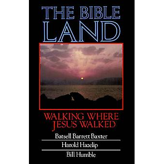 The Bible Land by Humble & Bill