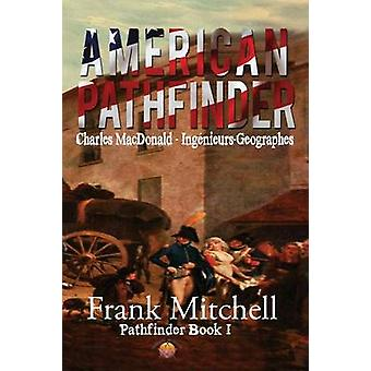 American Pathfinder by Mitchell & Frank