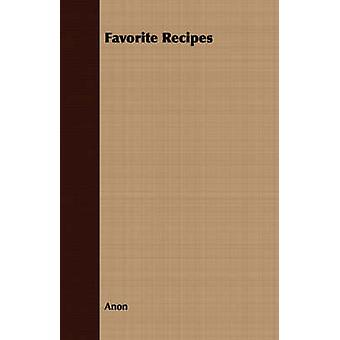 Favorite Recipes by Anon