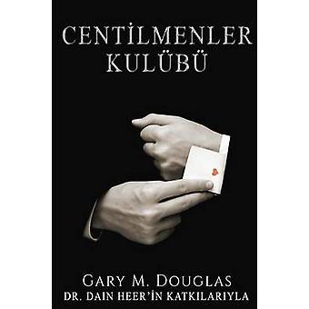 CENTLMENLER KULB  Gentlemens Club Turkish by Douglas & Gary M.