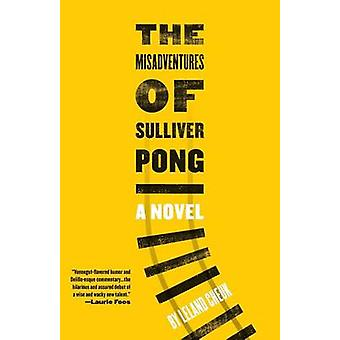 The Misadventures of Sulliver Pong by Cheuk & Leland