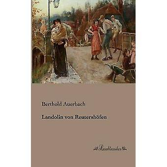 Landolin von Reutershfen by Auerbach & Berthold
