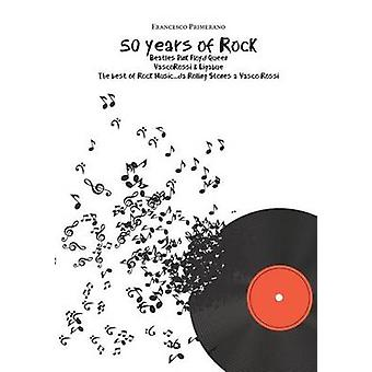 50 years of Rock  Beatles  Pink Floyd   Queen by Primerano & Francesco