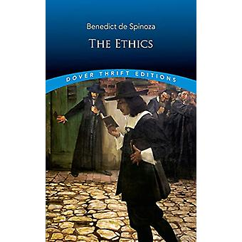 The Ethics by Benedict de Spinoza - 9780486827650 Book