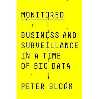 Övervakas - Business and Surveillance i en tid av big data av Peter B
