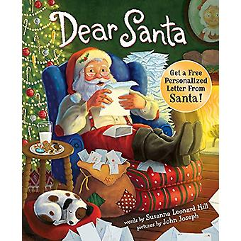 Dear Santa - For Everyone Who Believes in the Magic of Christmas by Su