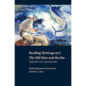 Reading Hemingway's The Old Man and the Sea - Glossary and Commentary