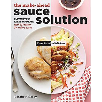Make-Ahead Sauce Solution - Elevate Your Everyday Meals with 61 Freeze