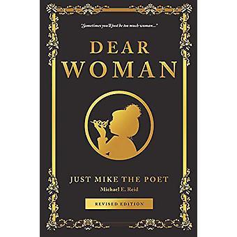 Dear Woman by Michael Reid - 9781633538399 Book