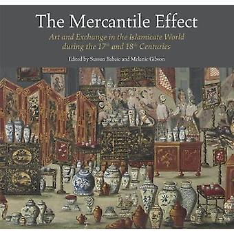 The Mercantile Effect - On Art and Exchange in the Islamicate World D