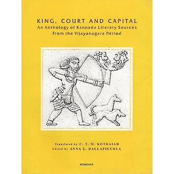 King - Court and Capital - Volume 9 - An Anthology of Kannada Literary