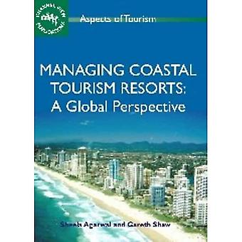 Managing Coastal Tourism Resorts: A Global Perspective (Aspects of Tourism)