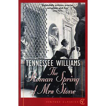 The Roman Spring Of Mrs Stone by Tennessee Williams - 9780099288626 B