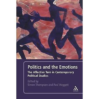 Politiek en de Emoties - De Affectieve Draai in Eigentijdse Politiek