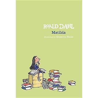 Matilda by Roald Dahl - Quentin Blake - 9780425287675 Book