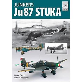 Flight Craft 12 The Junkers Ju87 by Martin Derry