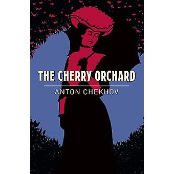 The Cherry Orchard by Anton Chekhov - 9781789500820 Book