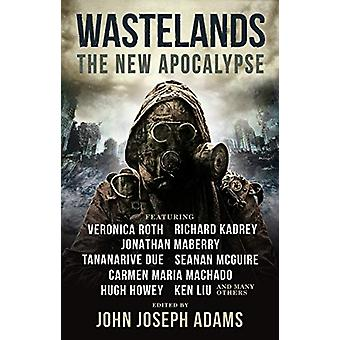 Wastelands 3 - The New Apocalypse by John Joseph Adams - 9781785658952