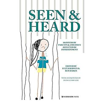 Seen & Heard - 100 Poems by Parents & Children Affected by Imp