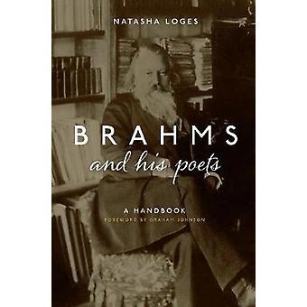 Brahms and His Poets - A Handbook by Natasha Loges - 9781783272365 Bo