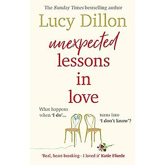 Unexpected Lessons in Love by Lucy Dillon - 9781784162108 Book
